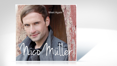"Nico Müller mit Solo-CD ""Meet Again"""